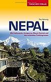 Reiseführer Nepal: Mit Kathmandu, Annapurna, Mount Everest und den schönsten Trekkingrouten (Trescher-Reihe Reisen)