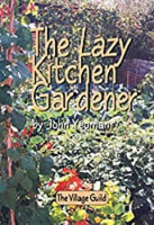 The Lazy Kitchen Gardener