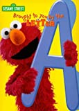 Brought to You by the Letter A (Sesame Street) by Random House Books for Young Readers (1999-07-05)
