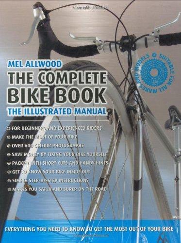 The Complete Bike Book por Mel Allwood