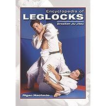 Encyclopedia of Leglocks (English Edition)