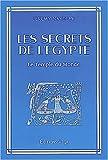 Les secrets de l'Egypte. Le temple du monde