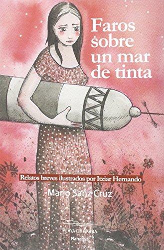 Faros Sobre Un Mar De Tinta (PLAYA DE ÁKABA NARRATIVA)