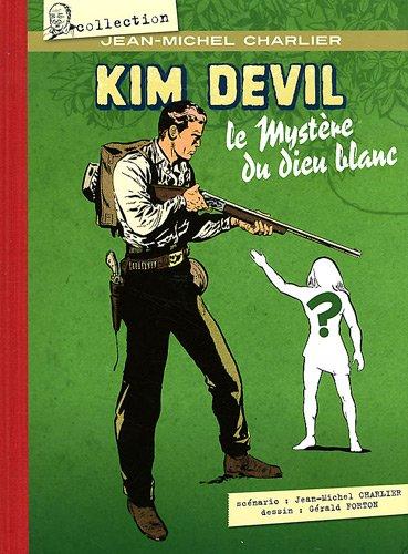 Kim Devil, Tome 4 : Le mystère du dieu blanc