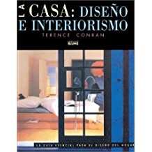 LA Casa Diseno E Interiorismo / The Essential House Book