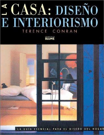 La casa: diseño e interiorismo