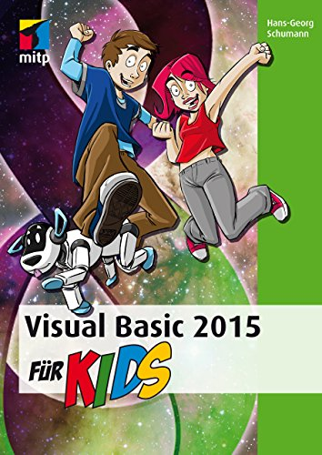Visual Basic 2015 für Kids (mitp für Kids)