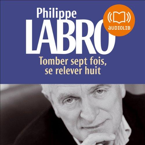 Tomber Sept Fois Se Relever Huit [Pdf/ePub] eBook