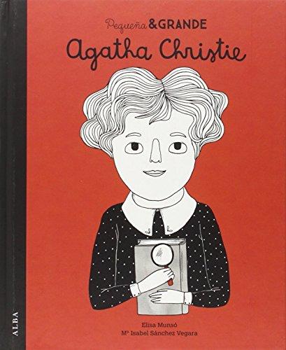 Pequeña y grande Agatha Christie (Pequeña & Grande) por María Isabel Sánchez Vegara