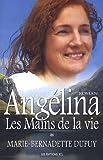 Angelina V. 01 les Mains de la Vie