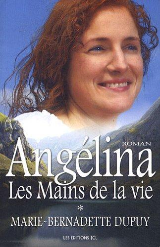 Angelina Les Mains De La Vie [Pdf/ePub] eBook