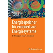 Energiespeicher - Bedarf, Technologien, Integration