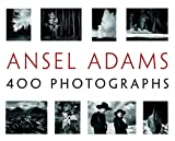 Ansel Adams: 400 Photographs - Ansel Adams