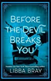 Before the Devil Breaks You: Diviners Series: Book 03