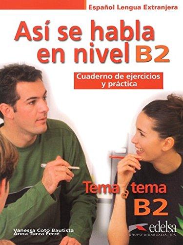 Así se habla nivel B2 (Métodos - Jóvenes Y Adultos - Tema A Tema - Así Se Habla)
