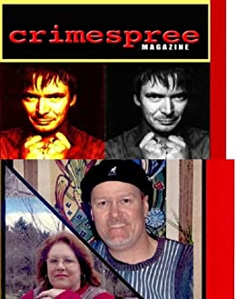 Crimespree Magazine #5 and 6 (English Edition) par [Housewright, David, Fitzhugh, Bill, Coleman, Reed Farrel, Swain, James, Coben, Harlan, Rankin, Ian, Spencer-Fleming, Julia, Smith, Anthony Neil, Zeltersman, Dave]
