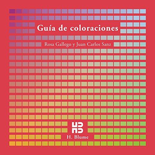 Guía de coloraciones (Imagen, arte, color y fotografía) por Rosa Gallego