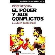 El poder y sus conflictos: o ¿Quién puede más? (Psicología Hoy)