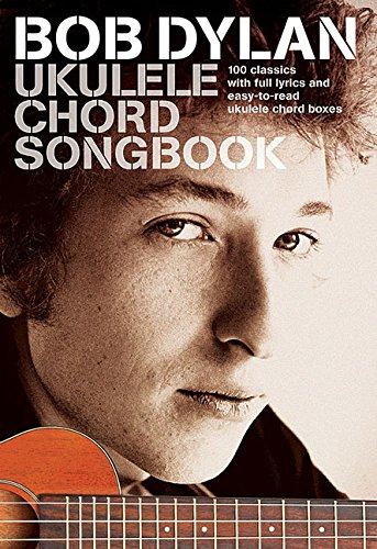 Bob Dylan Ukulele Chord Songbook (Ukulele Book): Noten für Ukulele
