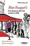 Mon Fouquet's: Un chasseur de t�tes s...