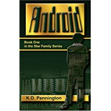 Android: Book One in the Star Family Series