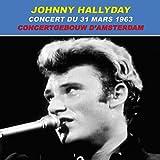 Johnny Hallyday Live : Concert du 31 mars 1963 au Concertgebouw d Amsterdam