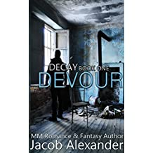 Devour (The Decay Series Book 1) (English Edition)
