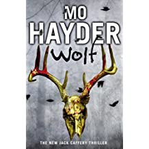 Wolf: Jack Caffery series 7 by Mo Hayder (2014-04-24)