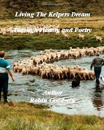living-the-kelpers-dream-through-history-and-poetry-living-the-kelpers-dream