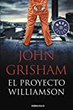 El proyecto Williamson (BEST SELLER)