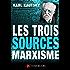 Les trois sources du marxisme (classiques du marxisme t. 4)