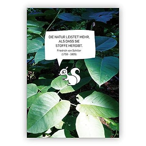 1 Schöne Foto Spruchkarte mit Blättern und Eichhörnchen: Die Natur leistet mehr, als dass sie Stoffe hergibt. Friedrich von Schiller (1759 - (Weihnachten Nachrichten Für Den Chef)
