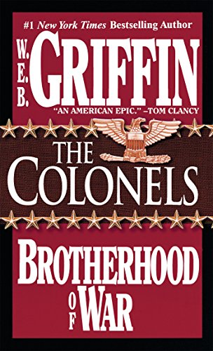 The Colonels (Brotherhood of War Book 4) (English Edition) (Ebooks Web Griffin)