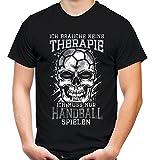 Therapie Skull Handball Männer und Herren T-Shirt   Sport Totenkopf     (3XL, Schwarz)