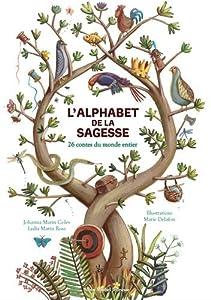 """Afficher """"L'alphabet de la sagesse"""""""