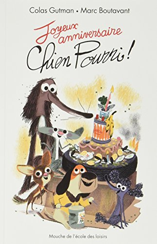 chien pourri : Joyeux anniversaire, Chien Pourri !