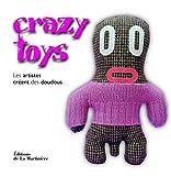 Crazy toys : Les artistes créent des doudous