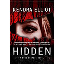 [(Hidden)] [By (author) Kendra Elliot] published on (July, 2012)