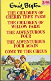 The Children of Cherry Tree Farm, The Children of Willow Farm, the Adventurous Four, the Adventurous Four Again, Come to the Circus.