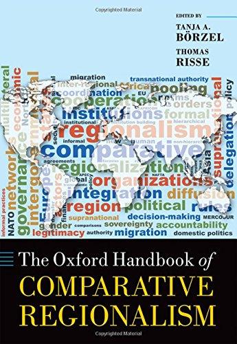 The Oxford Handbook of Comparative Regionalism (Oxford Handbooks in Politics & International Relations)