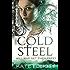 Cold Steel: Spiritwalker: Book Three