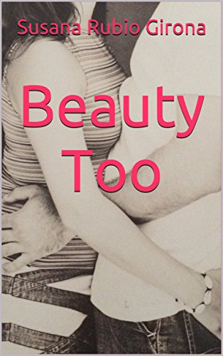 Beauty Too (2ª parte)