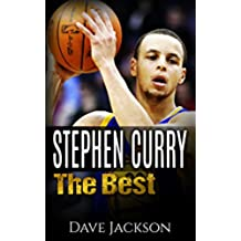 Stephen Curry: The Best. Easy to read children sports book with great graphic. All you need to know about Stephen Curry, one of the best basketball legends. (Sports book for Kids) (English Edition)