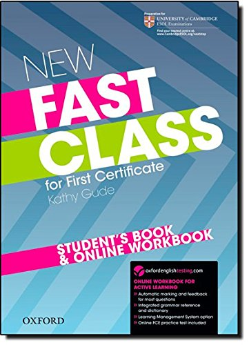 New Fast Class:: First Certificate Fast Class: Student's Book and Online Workbook