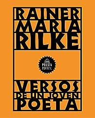 Versos de un joven poeta par Rainer Maria Rilke