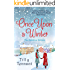 Once Upon a Winter:  All Four Parts in One - Plus an Exclusive Extra Short Story...
