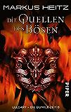 Die Quellen des Bösen: Originalausgabe (Ulldart. Die dunkle Zeit 6)