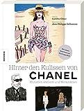 Hinter den Kulissen von Chanel: Künstler, Ateliers und Werkstätten. Von den Entwürfen zur fertigen Kollektion. Mit einem Interview mit Karl Lagerfeld. - Laetitia Cénac