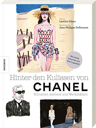 Hinter den Kulissen von Chanel: Künstler, Ateliers und Werkstätten. Von den Entwürfen zur fertigen Kollektion. Mit einem Interview mit Karl Lagerfeld.