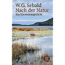 Nach der Natur: Ein Elementargedicht